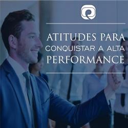 Palestra Atitudes para conquistar a alta performance